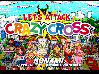 Let's Attack Crazy Cross