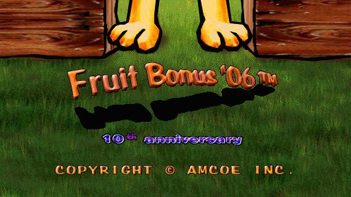 Fruit Bonus 2006 10th Anniversary