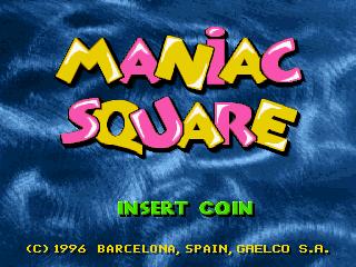 Maniac Square